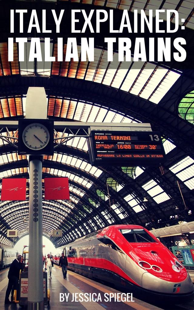 Italy Explained: Italian Trains
