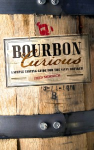 Bourbon Curious by Fred Minnick
